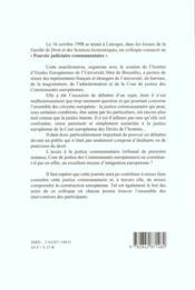 Le Pouvoir Judiciaire Communautaire. Colloque Organise Par L'Institu T D'Etudes Europeennes De L'Un - 4ème de couverture - Format classique