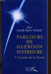 Parcours de guerison interieure. tome 1 - Couverture - Format classique