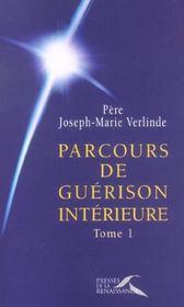 Parcours de guerison interieure. tome 1 - Intérieur - Format classique