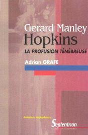 Gerard Manley Hopkins ; La Profusion Tenebreuse - Intérieur - Format classique