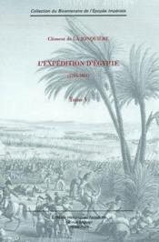 L'expédition d'Egypte t.5 ; 1798 - 1801 - Couverture - Format classique