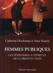 Femmes publiques ; les féminismes à l'épreuve de la prostitution - Couverture - Format classique