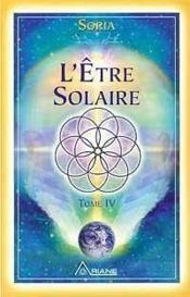 L'être solaire t.4 - Couverture - Format classique