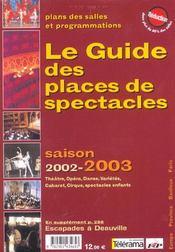 Le Guide Des Places De Spectacles ; Edition 2002-2003 - Intérieur - Format classique
