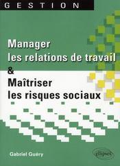 Manager Les Relations De Travail & Maitriser Les Risques Sociaux - Intérieur - Format classique