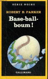 Collection : Serie Noire N° 1983 Base-Ball-Boum ! - Couverture - Format classique