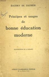 Principes Et Usages De Bonne Education Moderne. - Couverture - Format classique