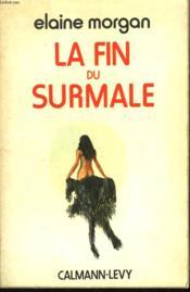 La Fin Du Surmale. - Couverture - Format classique