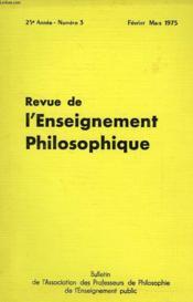 REVUE DE L'ENSEIGNEMENT PHILOSOPHIQUE, 25e ANNEE, N° 3, FEV.-MARS 1975 - Couverture - Format classique