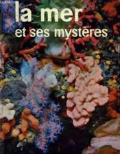 La Mer Et Ses Mysteres - Couverture - Format classique
