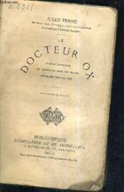 Le Docteur Ox Maitre Zacharius Un Hivernage Dans Les Glaces Un Drame Dans Les Airs / 22e Edition. - Couverture - Format classique