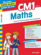 CAHIERS DU JOUR/ SOIR ; mathématiques ; CM1 - Couverture - Format classique