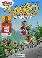 Les Vélo Maniacs T.4 ; avec Richard Virenque - Intérieur - Format classique