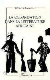 La Colonisation Dans La Litterature Africaine - Intérieur - Format classique