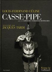 Casse-pipe ; carnet du cuirassier Destouches - Intérieur - Format classique