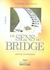 Le Sens Du Bridge - Intérieur - Format classique
