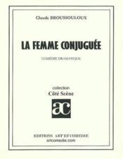 La femme conjuguee - Couverture - Format classique