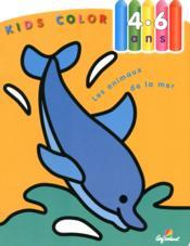 Kids Color ; Les Animaux De La Mer ; 4/6 Ans - Couverture - Format classique