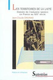 Les territoires de la laine histoire de l'industrie lainiere en france au xixe siecle - Intérieur - Format classique
