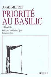 Priorite Au Basilic - Intérieur - Format classique