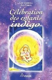 Célébration des enfants indigo - Couverture - Format classique