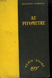 Au Pifometre. ( Naked In The Streets). Collection : Serie Noire Sans Jaquette N° 181 - Couverture - Format classique