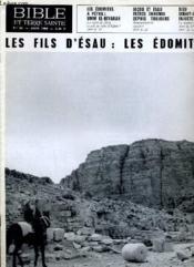 Bible Et Terre Sainte N°84 : Les Fils D'Esau : Les Edomites - Couverture - Format classique