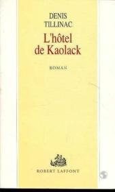 L'hôtel de Kaolack - Couverture - Format classique