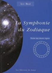 La symphonie du zodiaque ; traité des douze signes - Couverture - Format classique