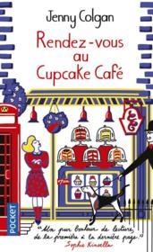 Cupcake café T.1 ; rendez-vous au Cupcake café - Couverture - Format classique