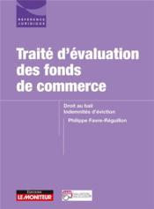 Traité d'évaluation des fonds de commerce ; droit au bail, indemnités d'éviction - Couverture - Format classique