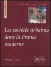 Les sociétés urbaines dans la france moderne - Intérieur - Format classique
