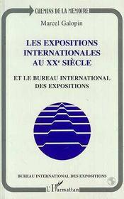 Les Expositions Internationales Au Xx Siecle Et Le Bureau International Des Expositions - Intérieur - Format classique