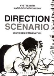 Direction Scenario - Exercices D'Imagination - Couverture - Format classique