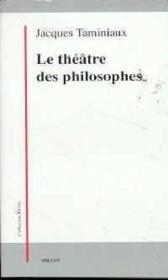 Le Theatre Des Philosophes - Couverture - Format classique
