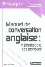 Manuel De Conversation Anglaise : Methodologie, Cas Pratiques - Intérieur - Format classique