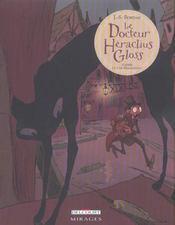 Docteur heraclius gloss - Intérieur - Format classique