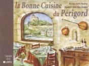 La bonne cuisine du Périgord - Couverture - Format classique