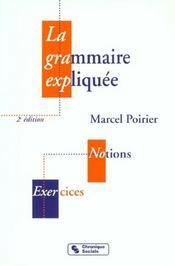 Grammaire expliquee - 2eme edition - Intérieur - Format classique