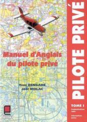 Manuel d'anglais du pilote prive t.1 - Couverture - Format classique