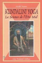 Kundalini yoga la science de l'etre total - Couverture - Format classique