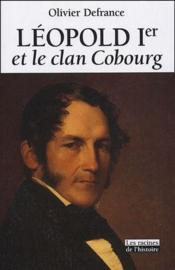 Léopold I et le clan Cobourg - Couverture - Format classique