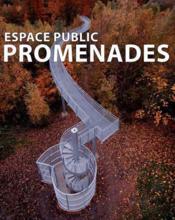 Espace public ; promenades - Couverture - Format classique