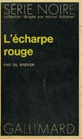Collection : Serie Noire N° 1519 L'Echarpe Rouge - Couverture - Format classique