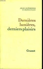 Dernieres Lumieres,derniers Plaisirs. - Couverture - Format classique