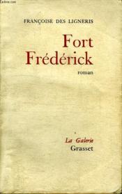 Fort Frederick. - Couverture - Format classique