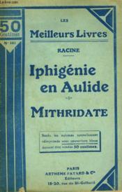 Iphigenie En Aulide Suivi De Mithridate. Collection : Les Meilleurs Livres N° 161. - Couverture - Format classique