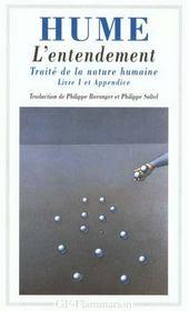 L'Entendement - Traite De La Nature Humaine Livre I, Appendice - Intérieur - Format classique