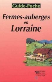 Fermes-Auberges En Lorraine - Couverture - Format classique