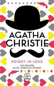 Poirot in love ; les quatre ; allô, Hercule Poirot - Couverture - Format classique